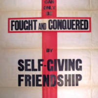 Evil can only be fought and conquered by self-giving friendship. Be not overcome of evil, but overcome evil with good.